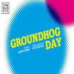 groundhog day at the old vic theatre