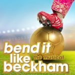 bend it like beckham - £99 Theatre Breaks