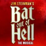 Bat Out of Hell Theatre Breaks